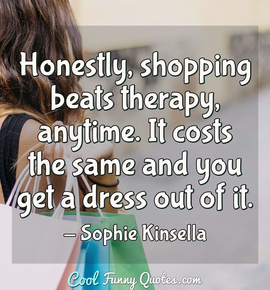 Sophie Kinsella Funny Quotes Lazy Quotes Funny Funny Quotes Sophie Kinsella
