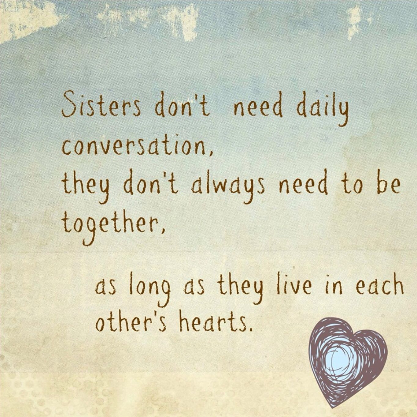 Love n three's. … Sister quotes, Sister poems, Sisters
