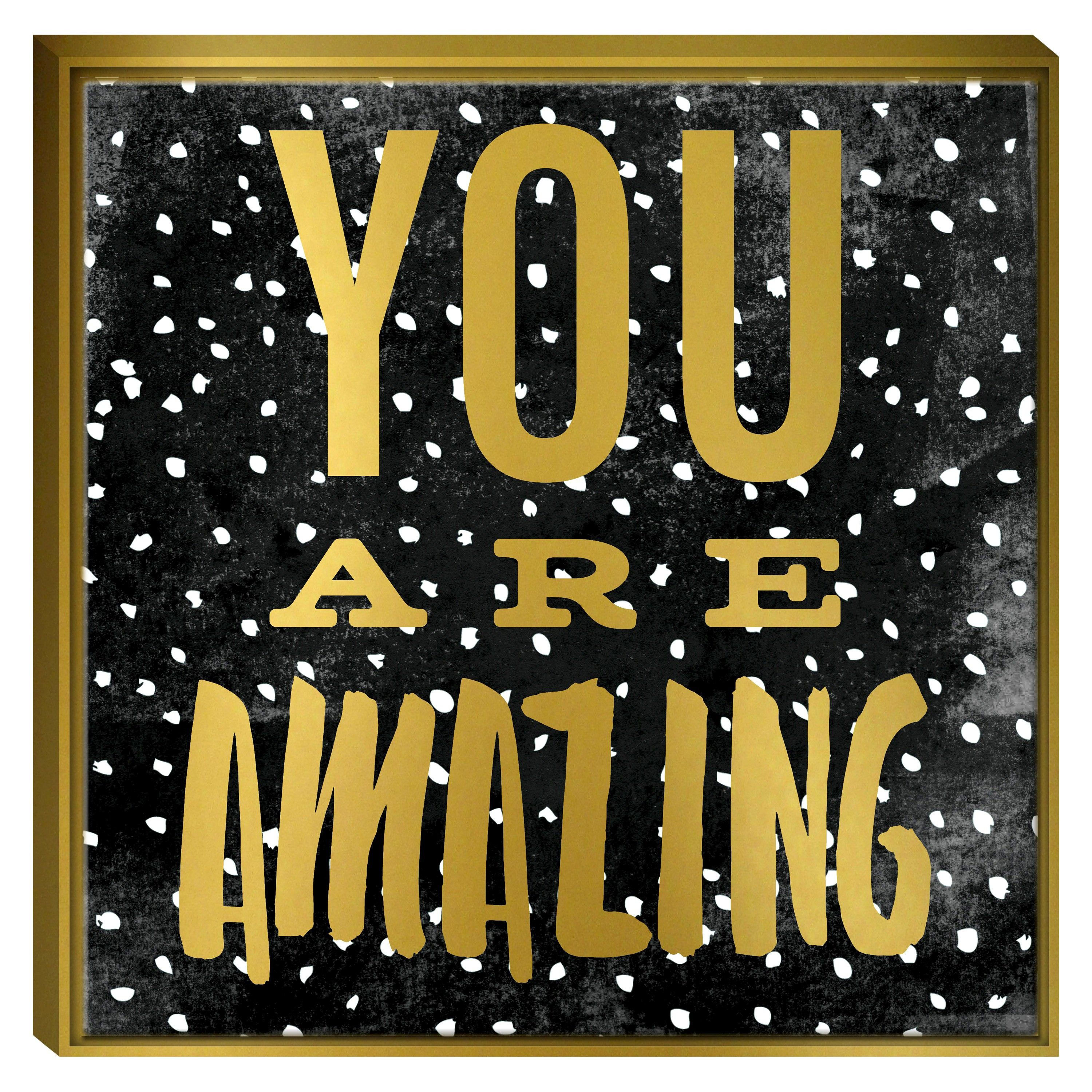 Send a positive message with the You Are Amazing Framed Canvas from ...