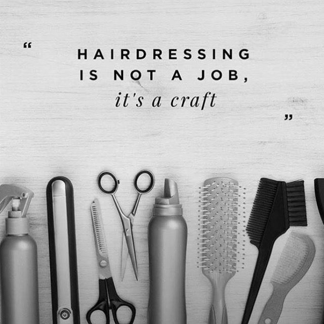 Hairdressing Is A Craft In 2020 Hair Salon Quotes Hairstylist