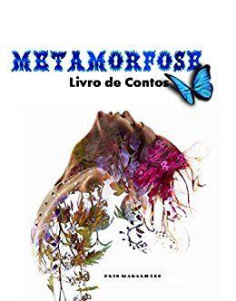 Amazon.com.br eBooks Kindle: Metamorfose, Pris Magalhães
