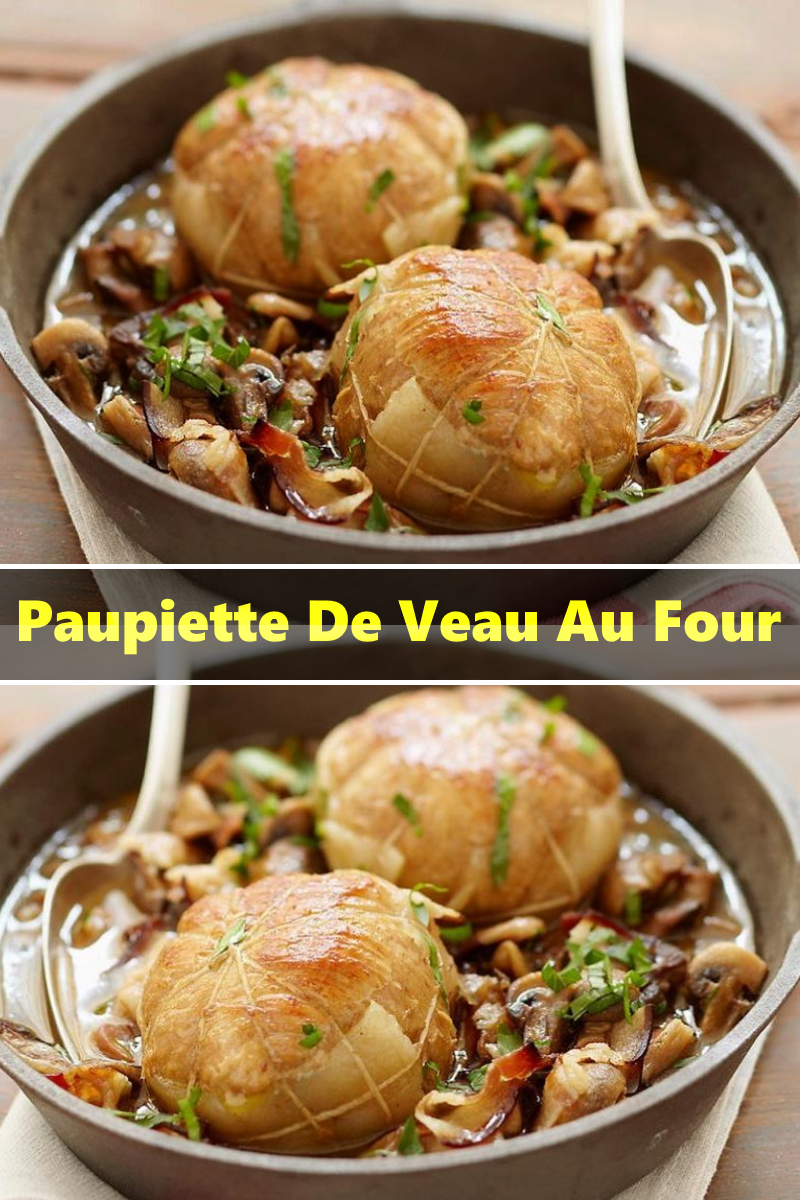 Paupiettes De Veau Au Four : paupiettes, Paupiette, Veau,, Paupiette,, Recette