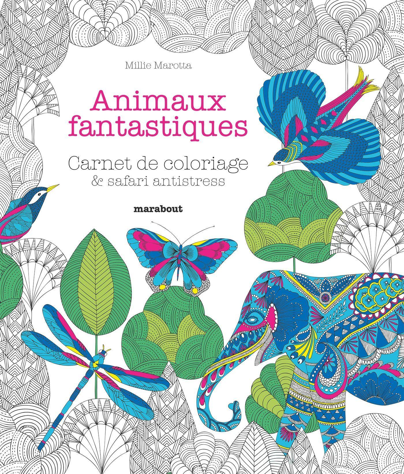 Animaux fantastiques millie marotta livres - Dessin animaux fantastiques ...