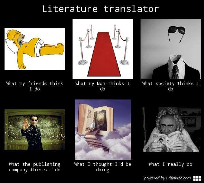 Translator Interpreter Memes Literary Translation Translation Lost In Translation
