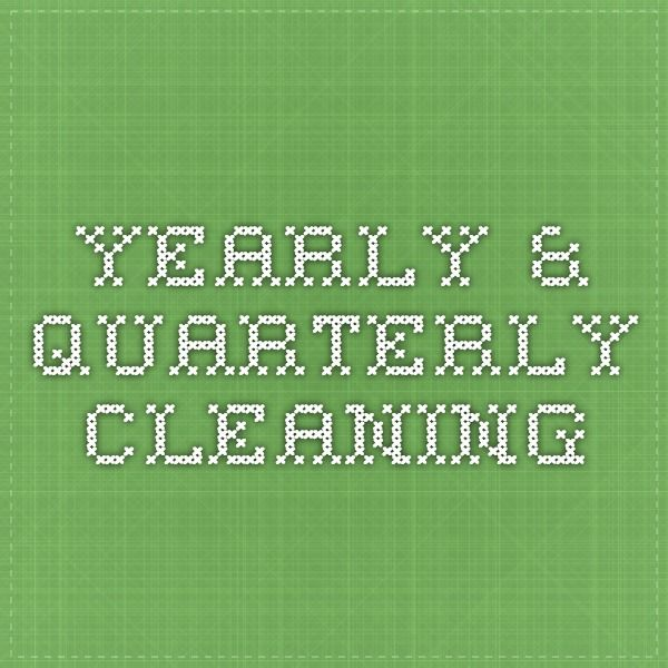 Yearly & Quarterly Cleaning