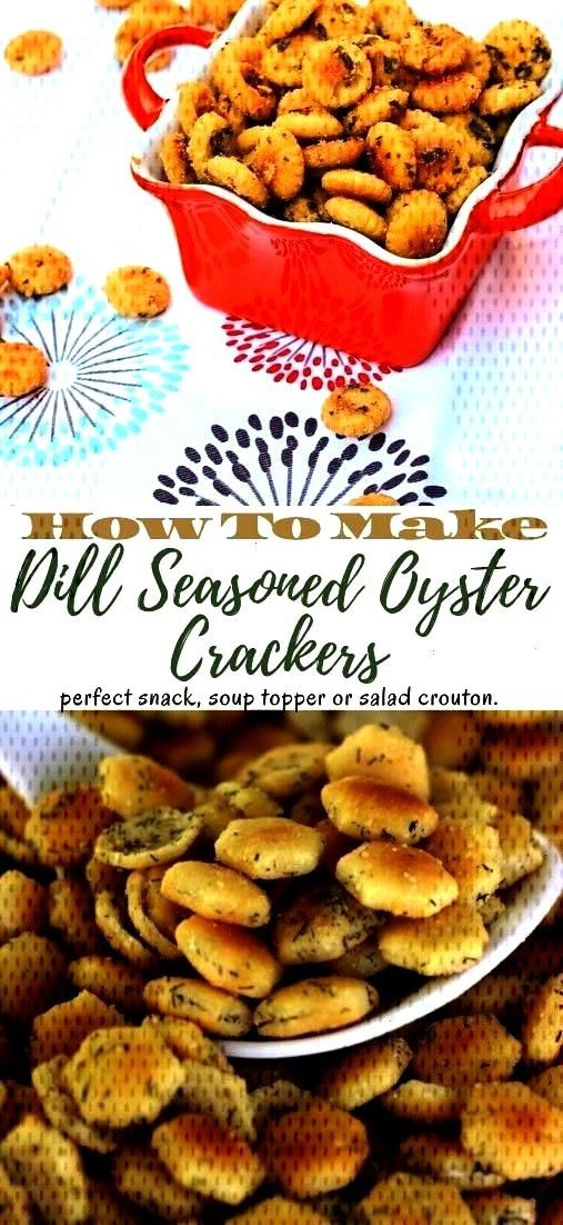 Recipe I initially made Garlic Dill Oyster Crackers to top a steaming bowl of Tomato Soup, yet befo
