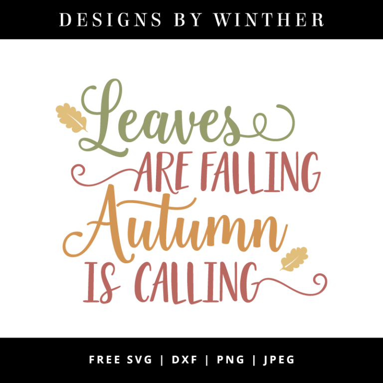 Free leaves are falling autumn is calling SVG DXF PNG