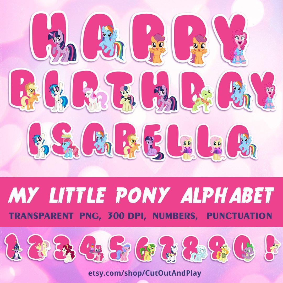 My Little Pony Alphabet, printable alphabet, birthday banner, Pony ...