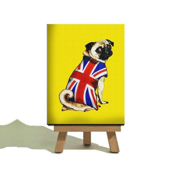 Great Britain Patriot Pug from the FUGLY by TheTeenyTinyCanvasCo