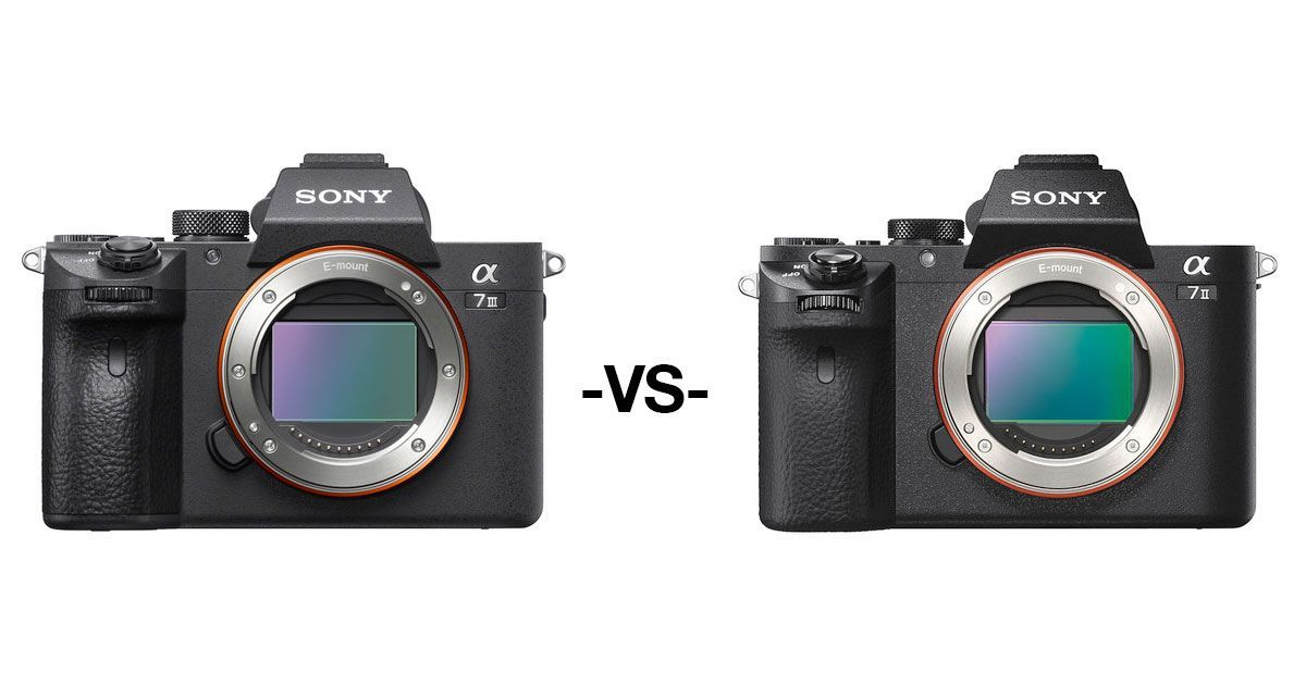 Sony Fullframe Comparison: Sony a7 III -vs- a7 II -vs- a7R III -vs ...