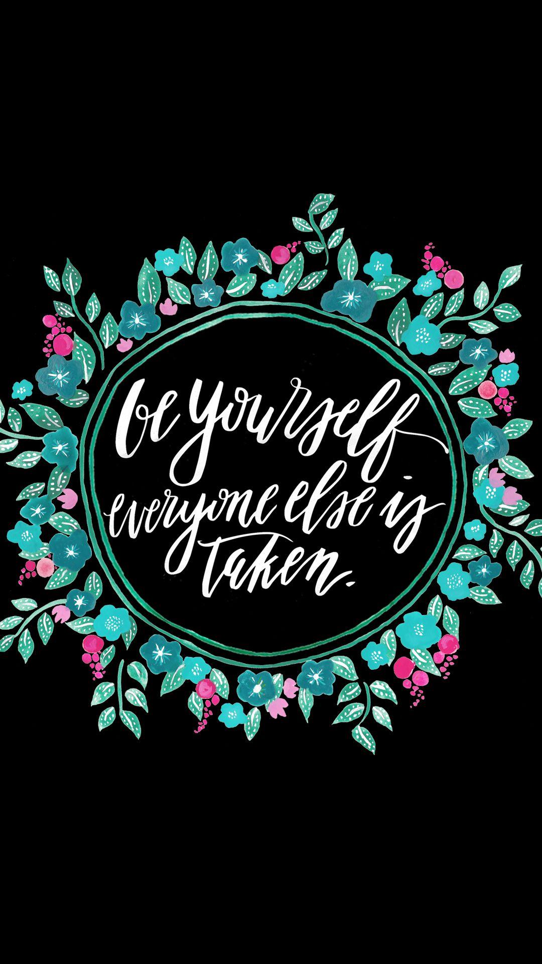Black teal pink floral wreath be yourself iphone - Lockscreen quotes ...