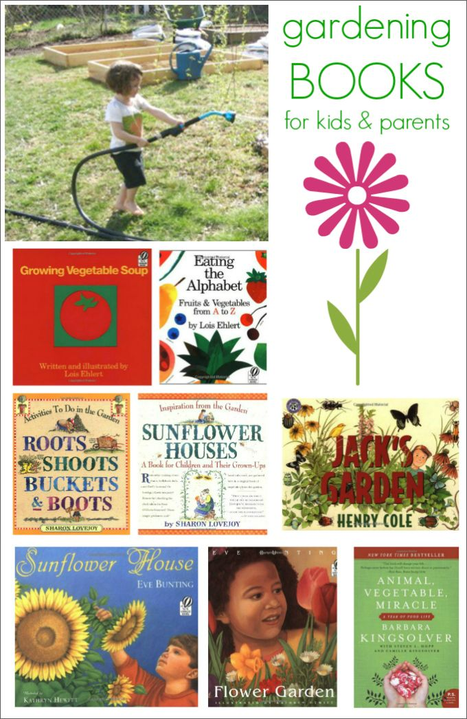 A great list of gardening books for kids and parents!