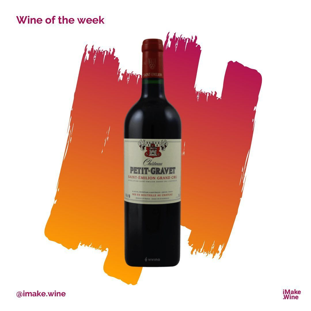 Wine Of The Week Chateau Petit Gravet Saint Emillion Grand Cru 2015 Let S Talk About Our First Bordeaux Wine In This Ig Befor In 2020 Bordeaux Wine Wine Bottle
