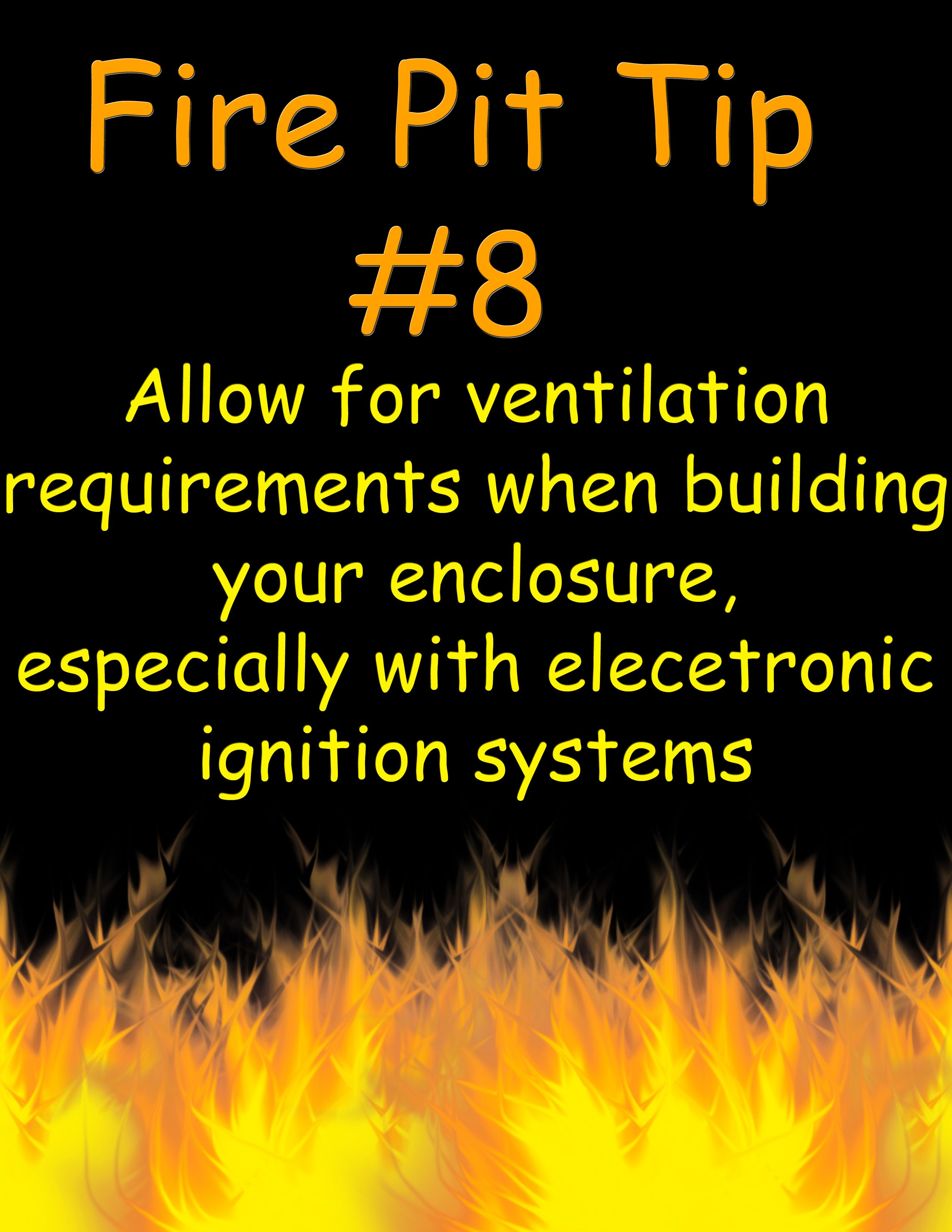Allow For Proper Ventilation Requirements Firepit Diy Gas Fire Pit Fire Pit Gas Firepit