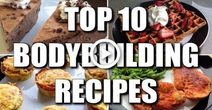 TOP 10 BODYBUILDING RECIPES OF ALL-TIME #bodybuildingrecipes TOP 10 BODYBUILDING RECIPES OF ALL-TIME...