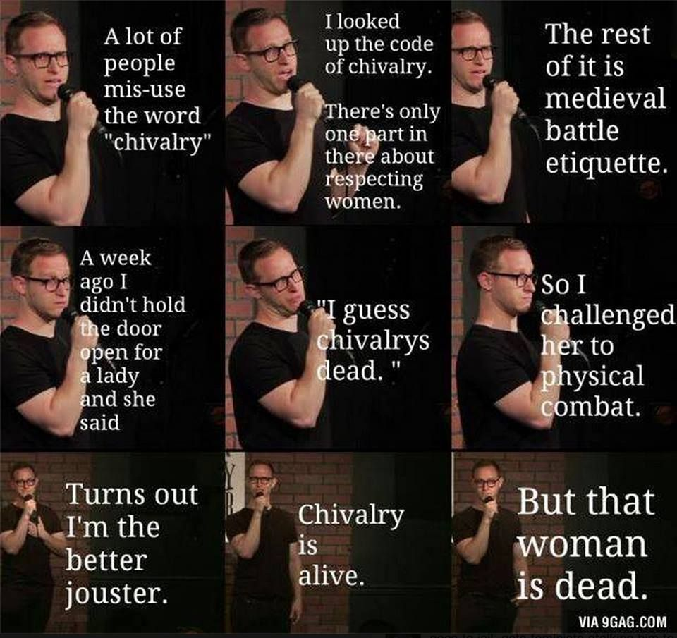 Chivalry is alive!