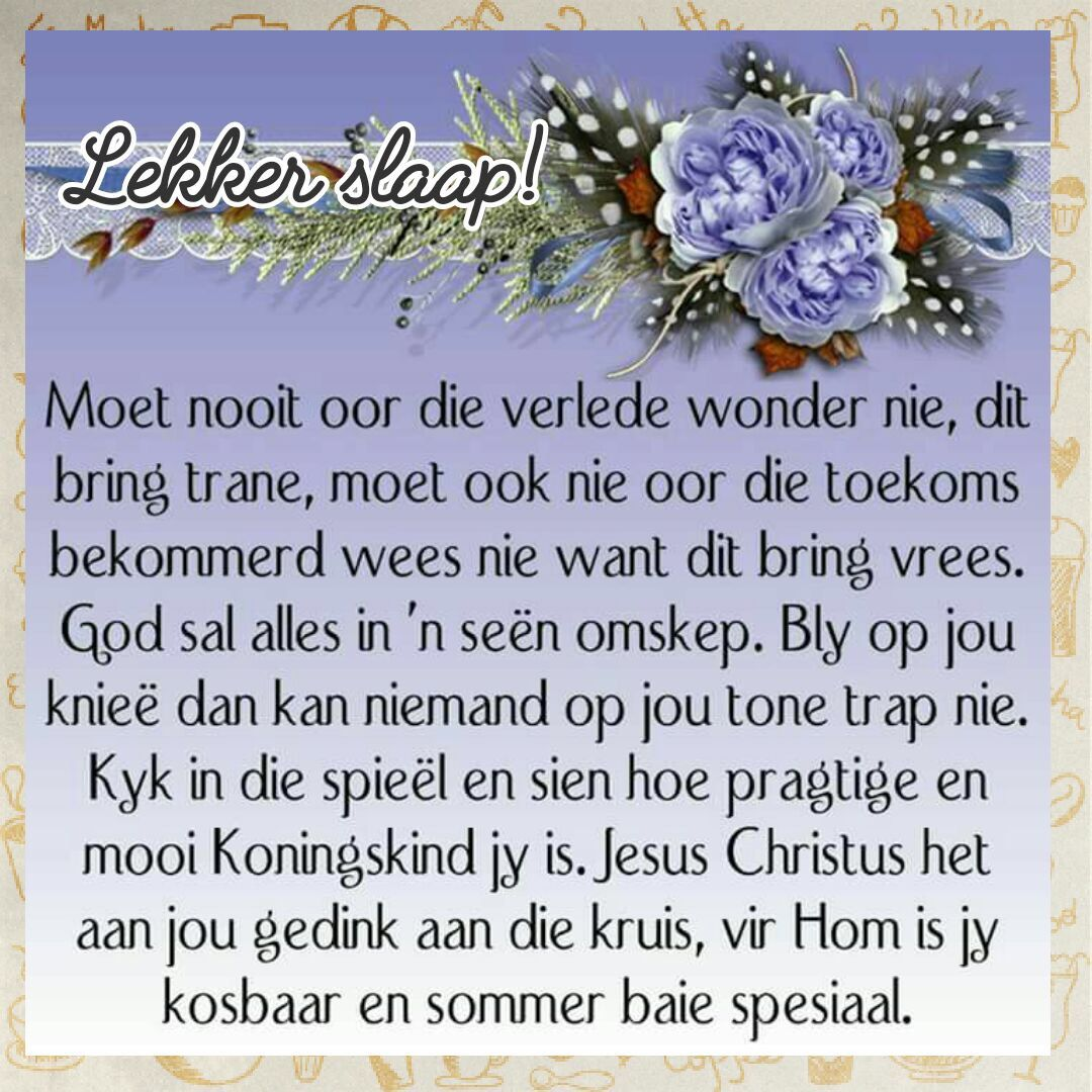 Pin by gertrude on good morning and evening greetings pinterest afrikaanse quotes evening greetings goeie nag scripture verses scriptures morning messages life thoughts prayer board special quotes m4hsunfo Images