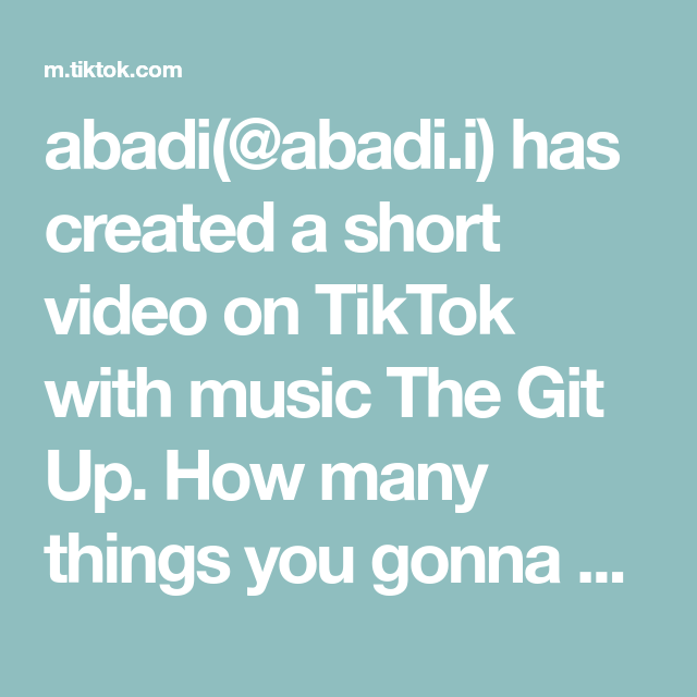 Abadi Abadi I Has Created A Short Video On Tiktok With Music The Git Up How Many Things You Gonna Break If Try It Ice New Tricks Flirting Figure Skating