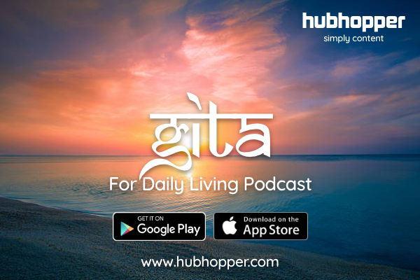 Listen to Bhagavad Gita For Daily Living on Hubhopper com