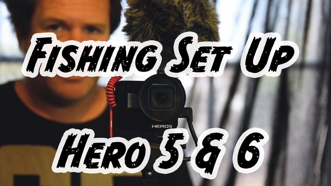 Gopro Fishing Best Sound & Setting Hero 5 & 6 in 2018 Vlog
