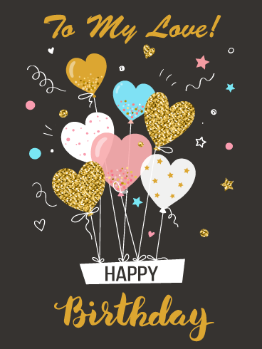 Heart Shaped Balloons Romantic Happy Birthday Card For Him Birthday Greeting Cards By Davia Happy Birthday Boyfriend Birthday Greeting Cards Happy Birthday Cards