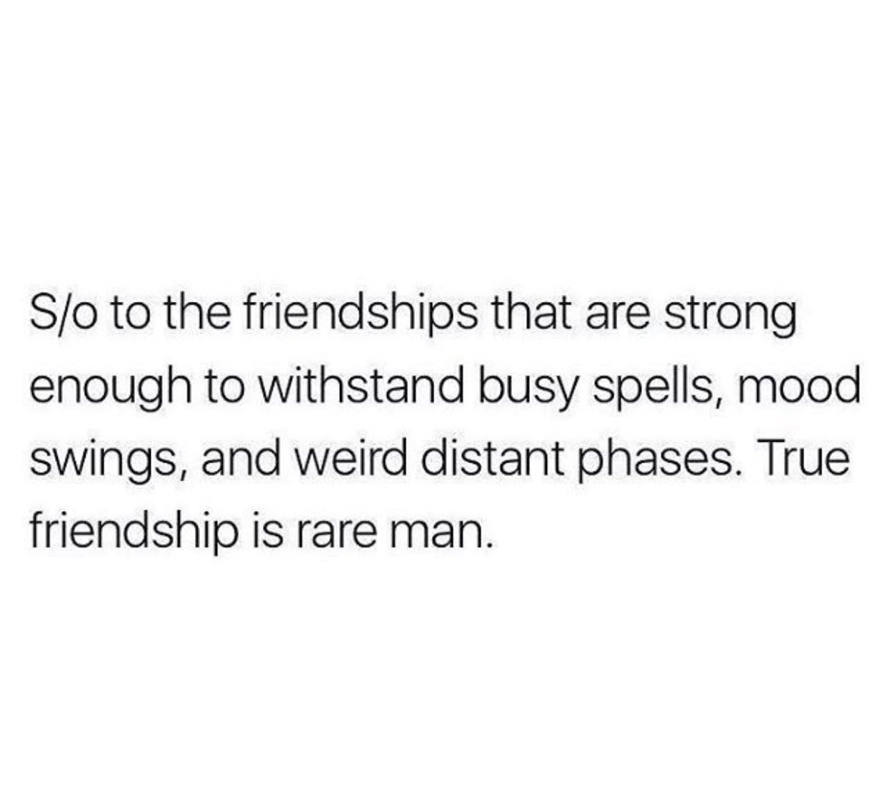 Quote About True Friendship Rare Friendships.when It's True It's Forever Word Up