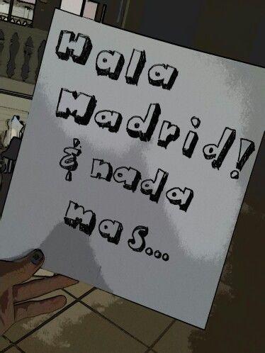 Hala Madrid!! & nada mas...