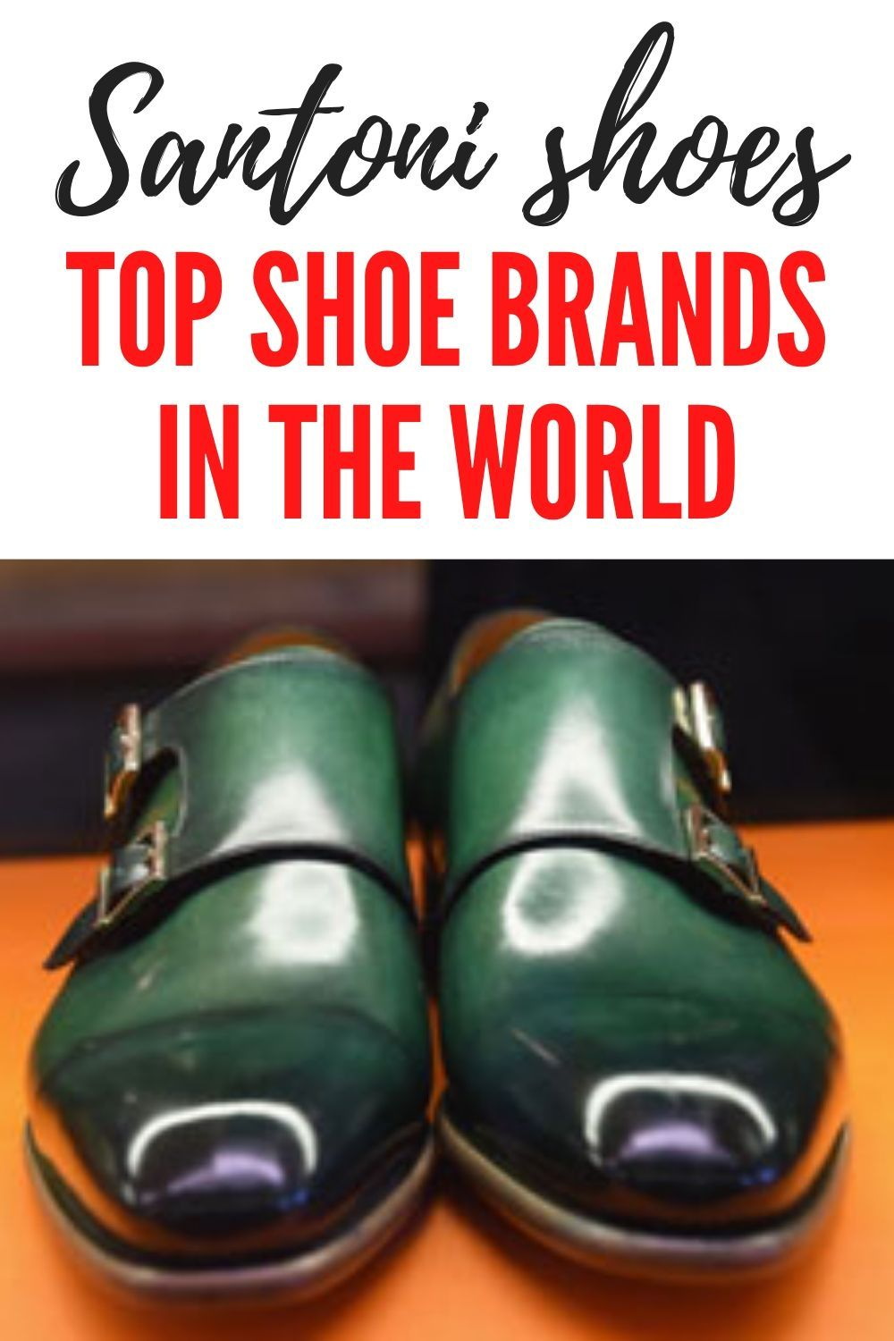 Leather shoes brand, Shoe brands