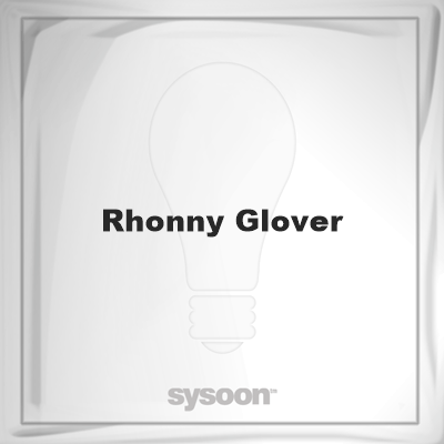 Rhonny Glover: Page about Rhonny Glover #member #website #sysoon #about