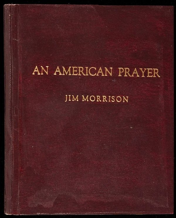 A quite scarce publication of the poetry of The Doors frontman Jim Morrison  sc 1 st  Pinterest & First Edition. A quite scarce publication of the poetry of The Doors ...