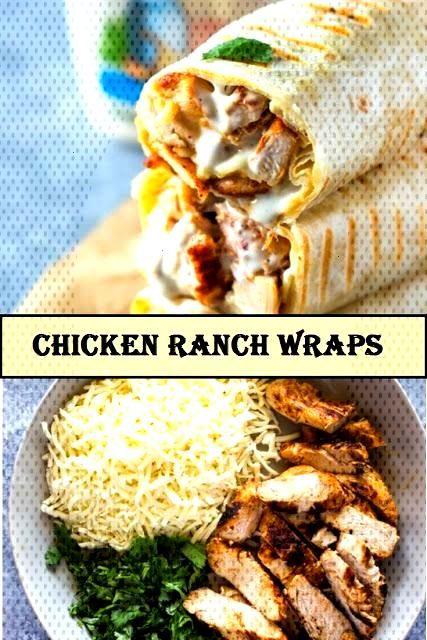 Perfect Chicken Ranch Wraps | Delicious Recipe