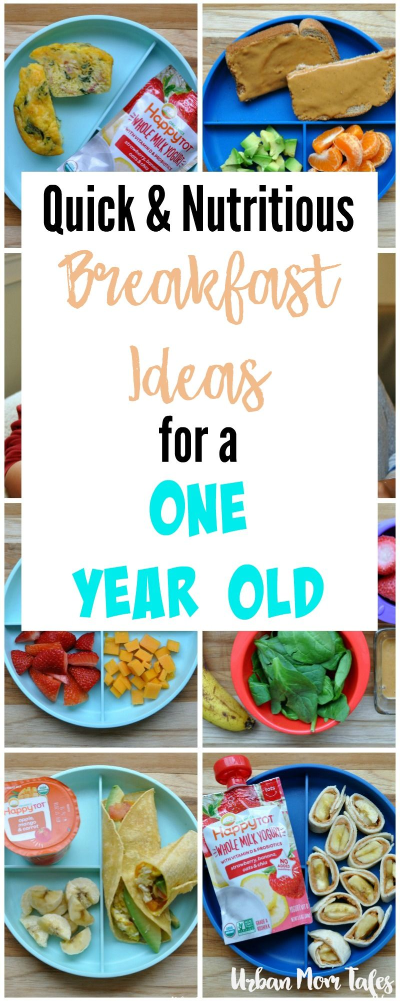 quick & nutritious breakfast ideas for a one year old | urban mom