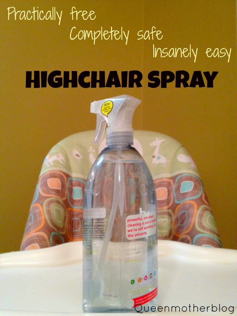 DIY Highchair cleaner It's just vinegar and water