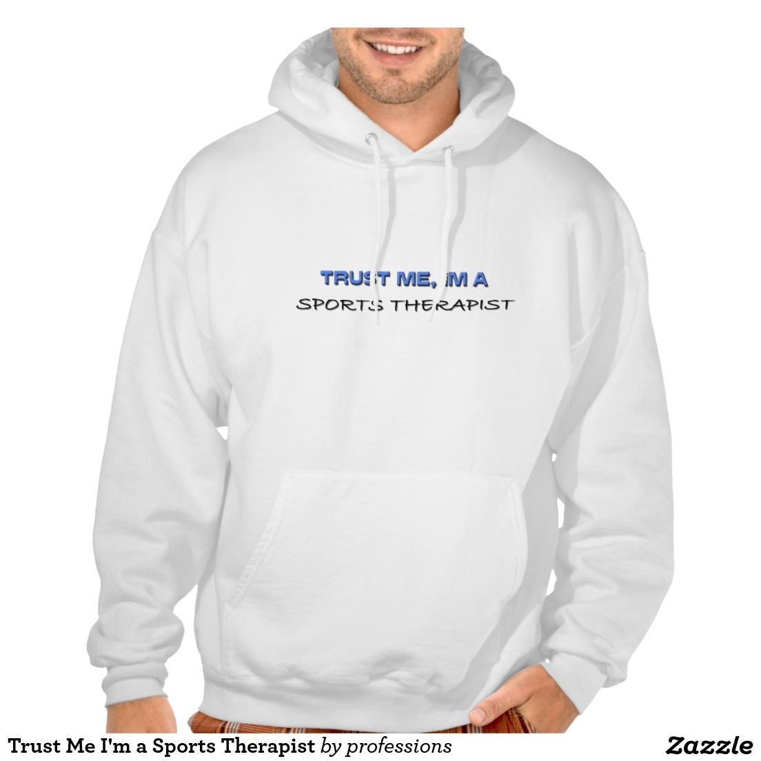 Trust Me I'm a Sports Therapist Hooded Pullovers