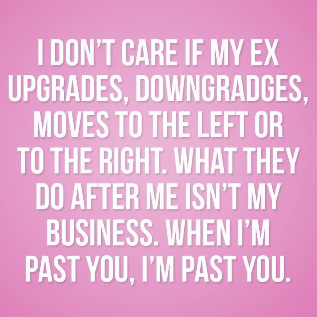 Sassy Quotes Ex Boyfriends