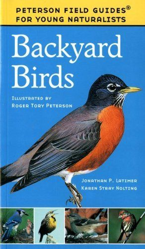 Backyard Birds (Field Guides for Young Naturalists) by ...