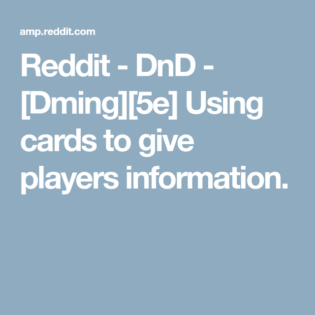 [Dming][5e] Using Cards To Give Players