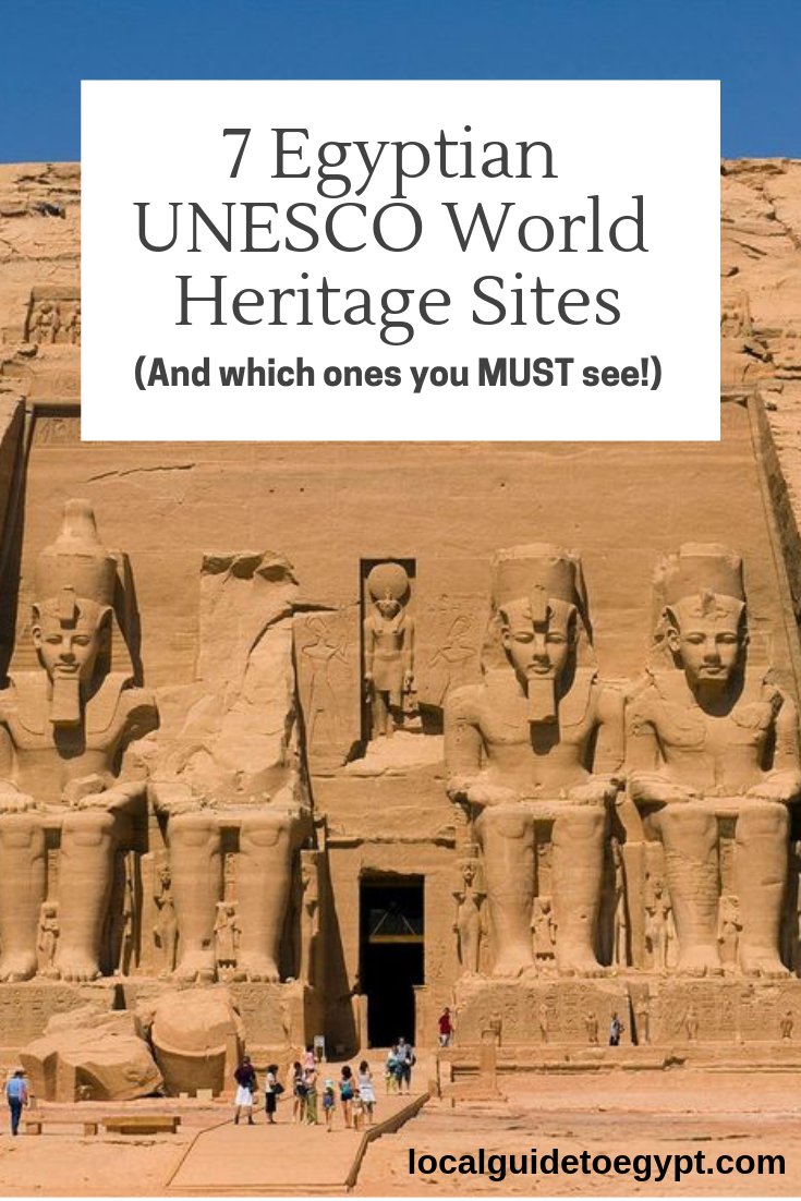 7 Egyptian UNESCO World Heritage Sites and Which Ones You