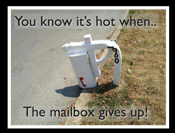 It S Hot Outside Usps Humor Mailbox Hvac Humor