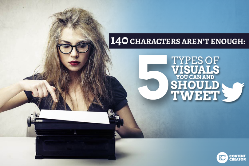 140 Characters Aren't Enough: 5 Types of Visuals You #Should #Tweet http://rtag.co/jCDZ