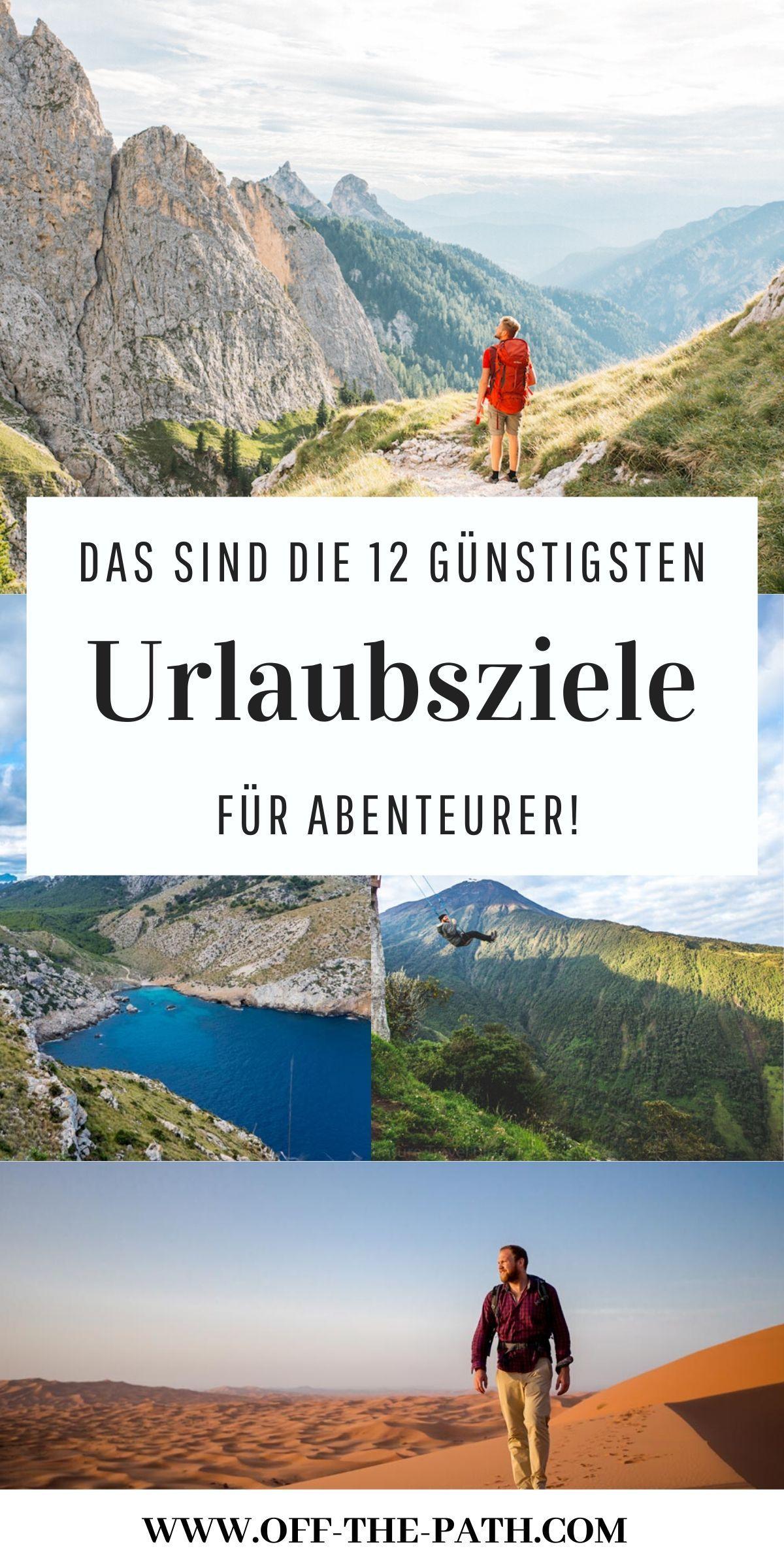 TOP 12 günstige Urlaubsziele für dein nächstes Abenteuer!