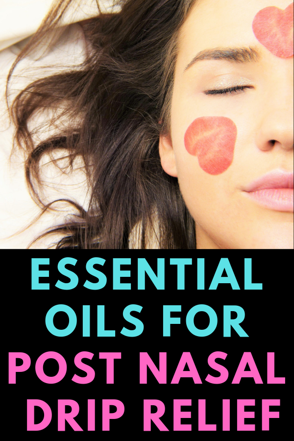 Oils for Post Nasal Drip Relief Post-nasal drip is that unpleasant draining of mucus down your throat, making you cough it up or swallow it. Learn the most effective essential oils for post nasal drip.