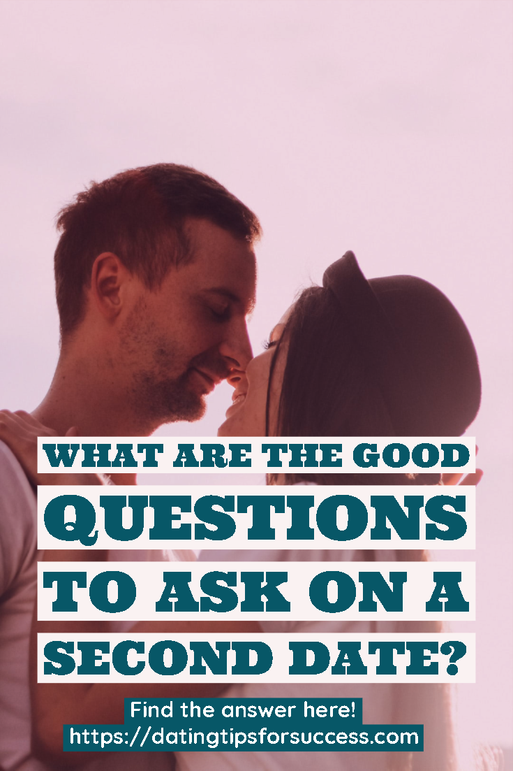 Which Questions To Ask On A Second Date?   This or that