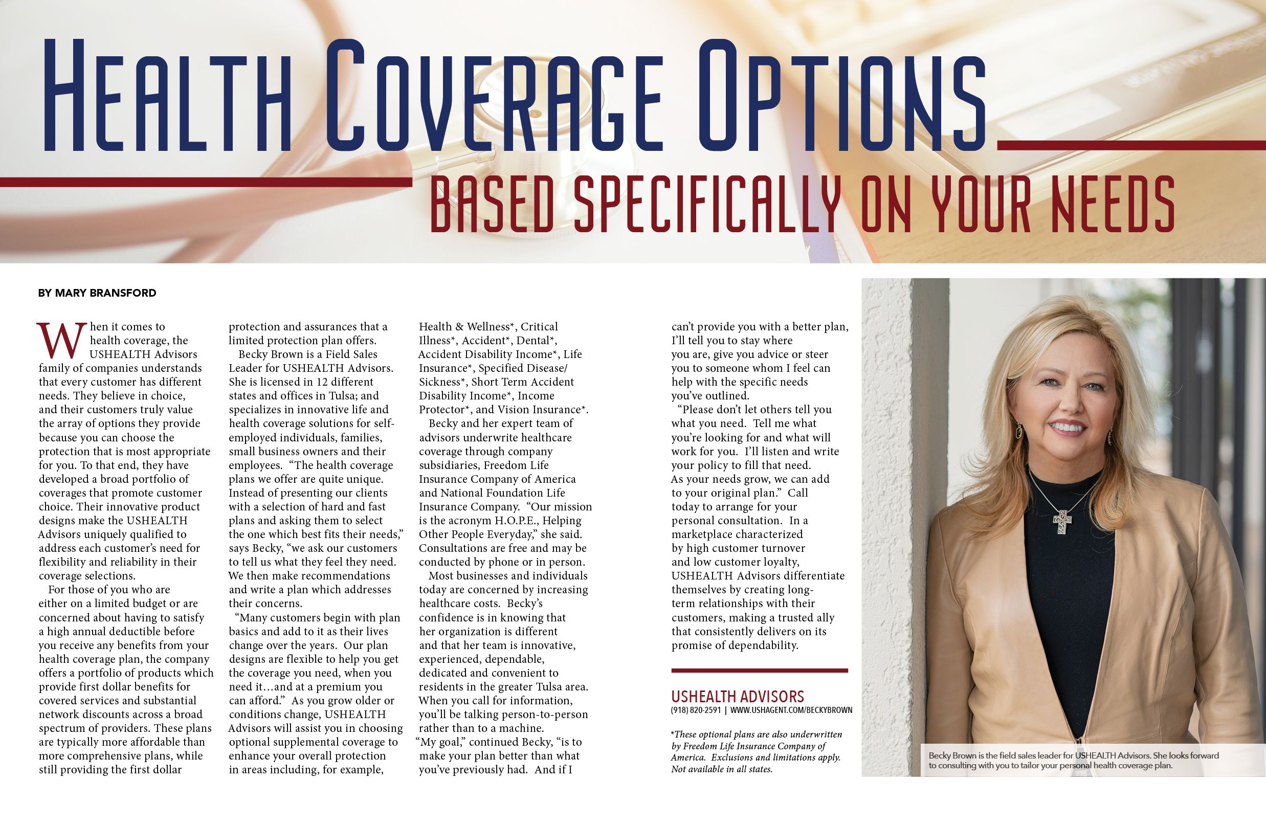 Becky Brown At Ushealth Advisors Understands That When It Comes To Insurance Every Customer Has Different Needs That S Why Their Health Health Life Insurance Companies Health Wellness