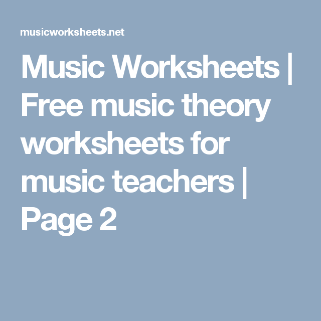 Music Worksheets Free Music Theory Worksheets For Music Teachers