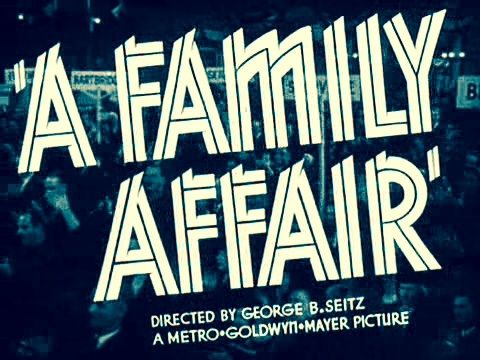 'A Family Affair' (1937) ...