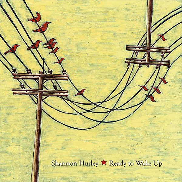 Shannon Hurley - Ready To Wake Up