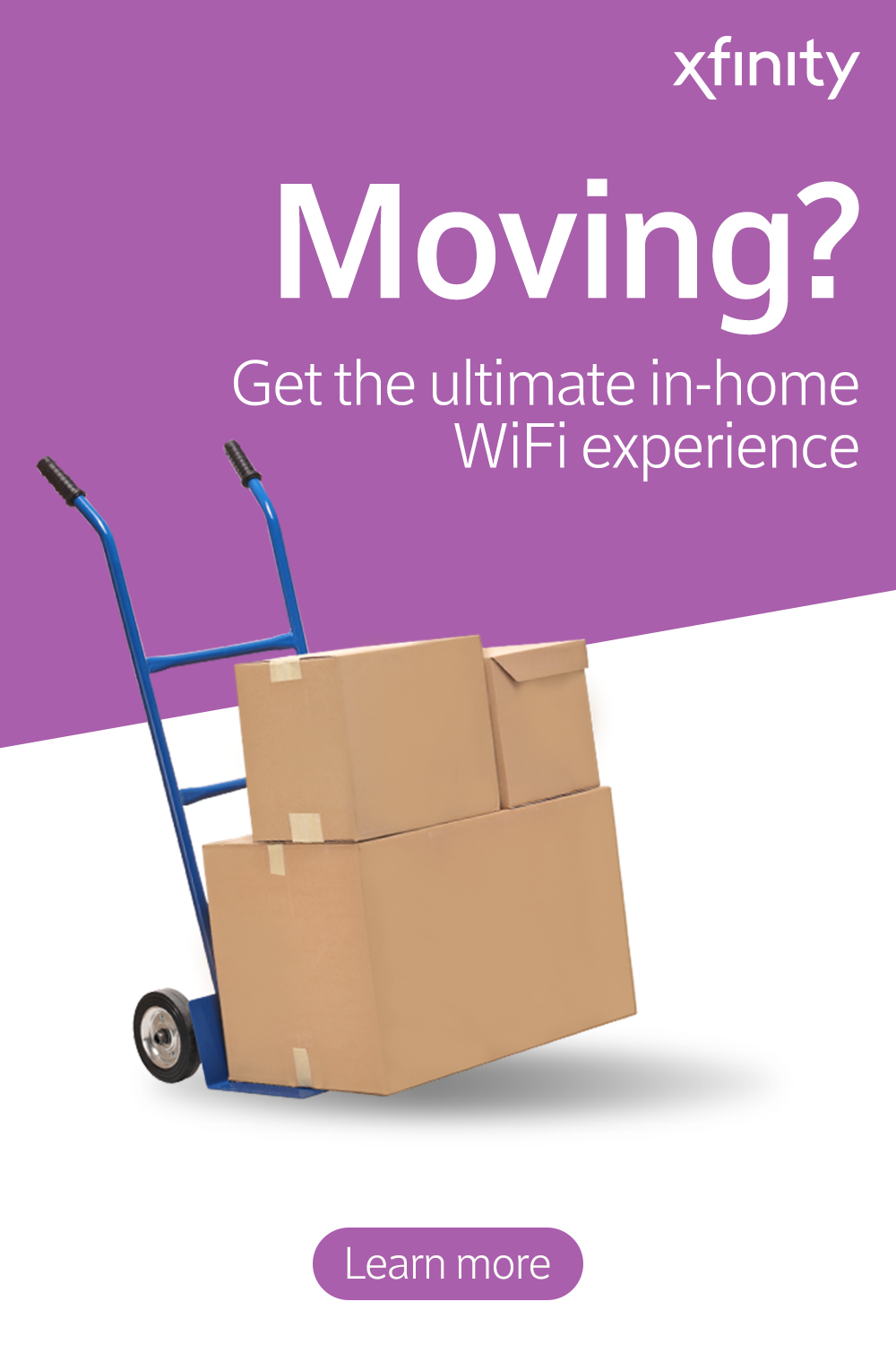 Get the speed you need in your new home with Xfinity  Transfer or