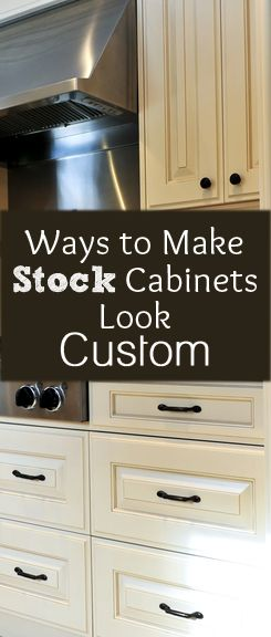 Ways To Make Stock Cabinets Look Custom Diy Home Improvement Home Remodeling Home Kitchens