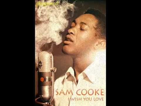 Sam cooke i wish you love